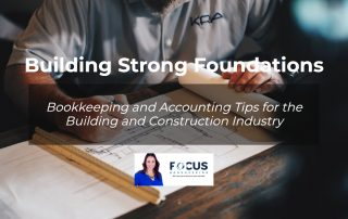 Bookkeeping and Accounting Tips for the Building and Construction Industry