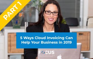 5 Ways Cloud Invoicing Can Help Your Business in 2019